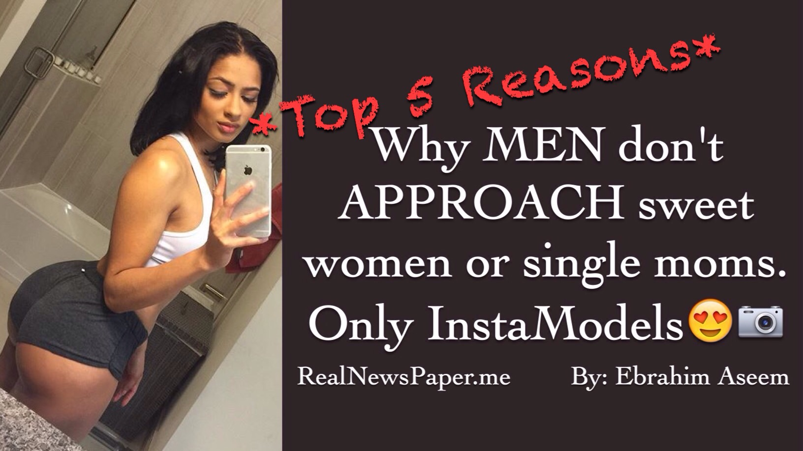 Why men dont approach you sweet women only instamodels real news ccuart Gallery